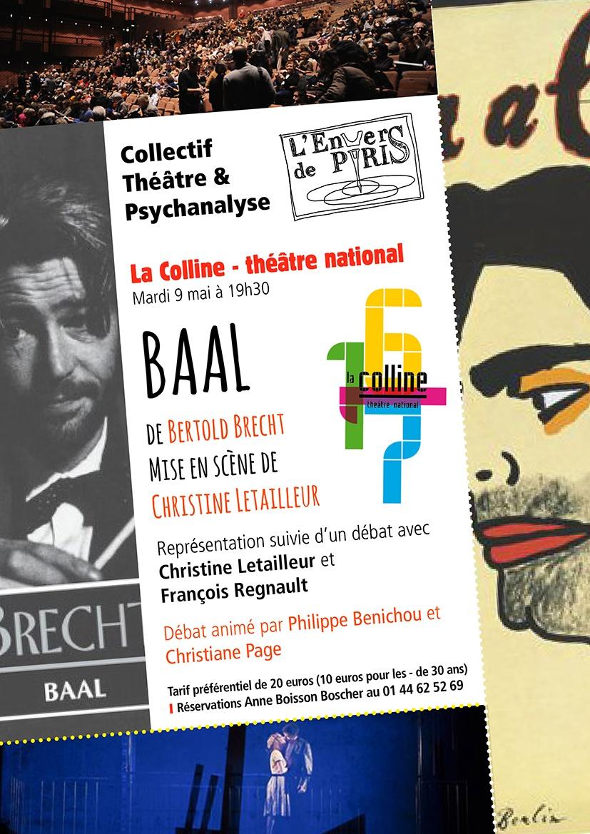 Baal, mise en scène de Christine Letailleur, Théâtre national de la Colline, mai 2017