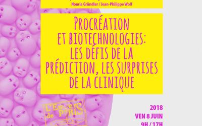 Procréation et biotechnologies : les défis de la prédiction,         les surprises de la clinique