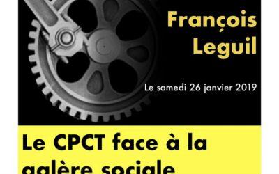 Le CPCT face à la galère sociale