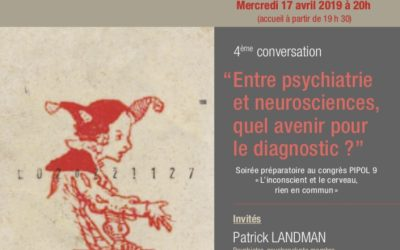 4ÈME CONVERSATION : LA PSYCHIATRIE, AUJOURD'HUI ET DEMAIN…