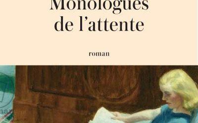 Monologues de l'attente d'Hélène Bonnaud