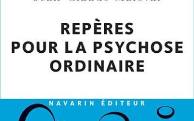 REPÈRES POUR LA PSYCHOSE ORDINAIRE