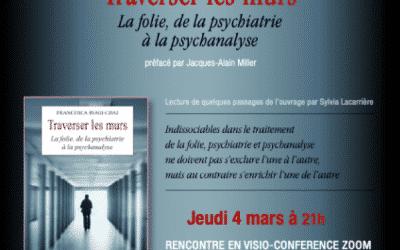 Traverser les murs. La folie de la psychiatrie à la psychanalyse : rencontre avec Francesca Biagi-Chai
